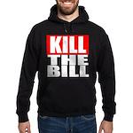 Kill The Bill Hoodie (dark)