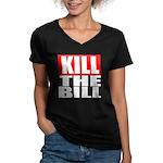 Kill The Bill Women's V-Neck Dark T-Shirt
