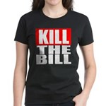 Kill The Bill Women's Dark T-Shirt