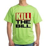 Kill The Bill Green T-Shirt