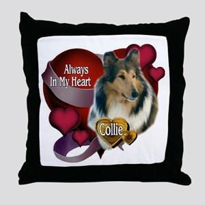 Collie_Always In My Heart Throw Pillow