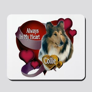 Collie_Always In My Heart Mousepad