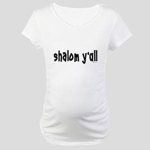 Shalom Y'All Jewish Maternity T-Shirt