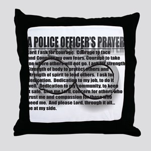 A POLICE OFFICER'S PRAYER Throw Pillow