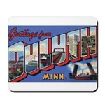 Greetings from Duluth Mousepad