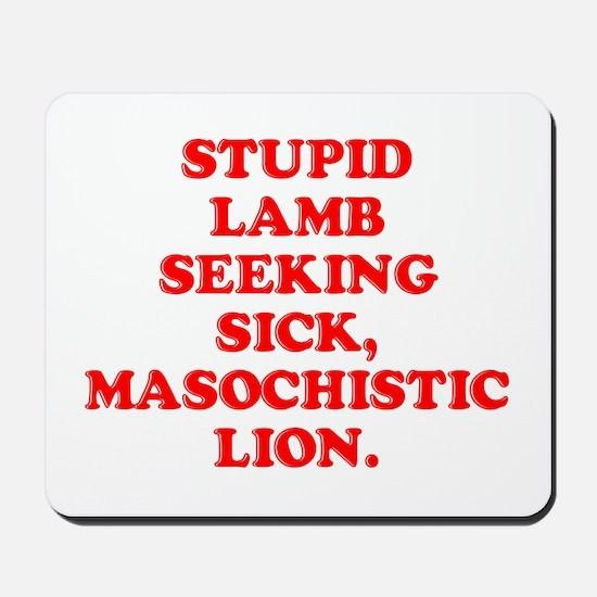 Lamb Seeks Lion Mousepad