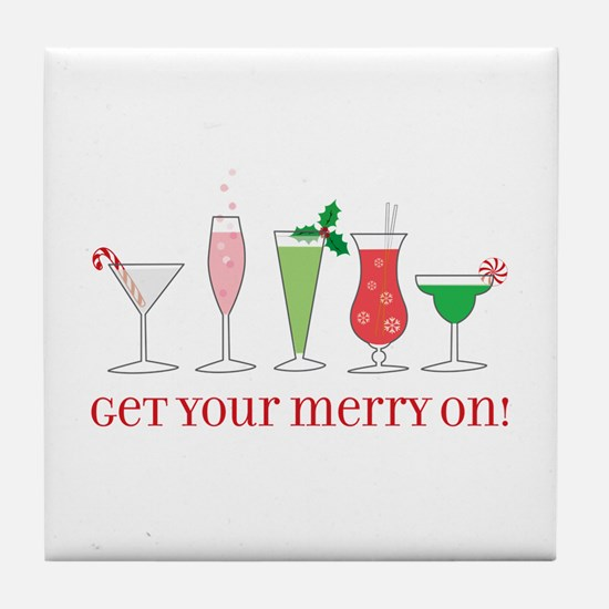 get your merry on. Tile Coaster