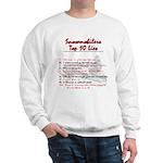 Snowmobiliers Top Ten Lies - Sweatshirt