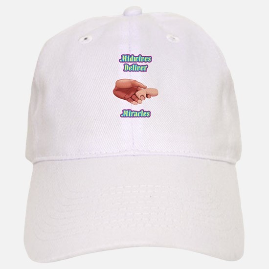 Midwives Deliver Miracles Baseball Baseball Cap