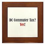 DC Commuter Tax? Yes! Framed Tile