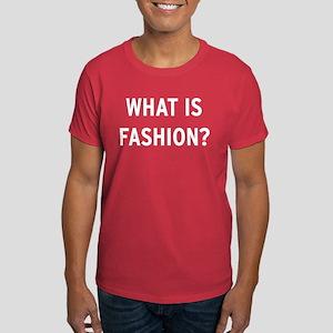 WHAT IS FASHION? Dark T-Shirt