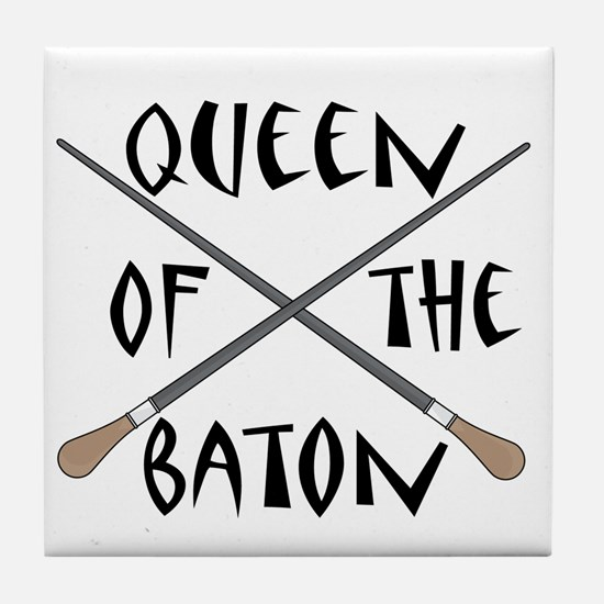 King or Queen Of The Baton Tile Coaster