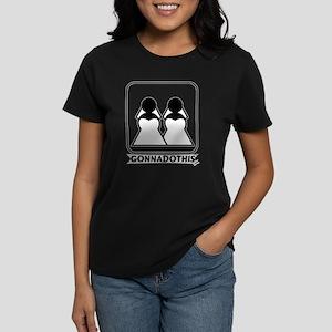 GONNADOTHIS.COM-Get married-B Women's Dark T-Shirt