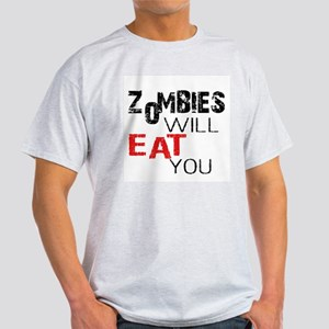 Zombies Will Eat You Light T-Shirt