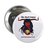 "The Devil Comes 2.25"" Button (10 pack)"