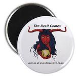 the devil comes Magnet