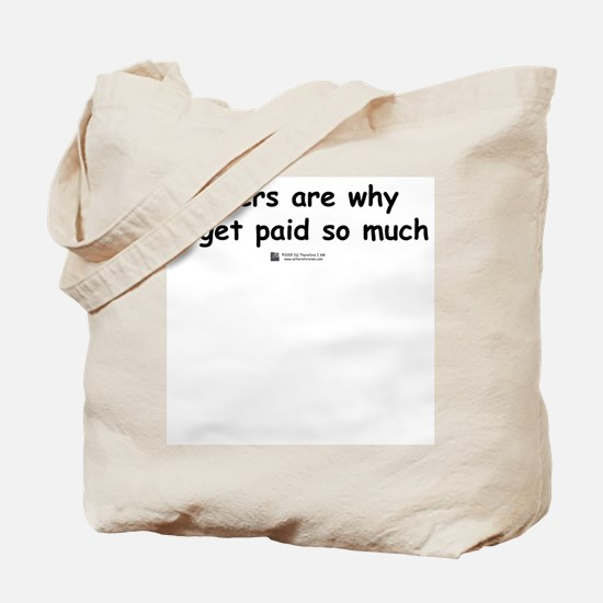 Users are why -  Tote Bag
