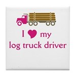 Love my log truck driver Tile Coaster