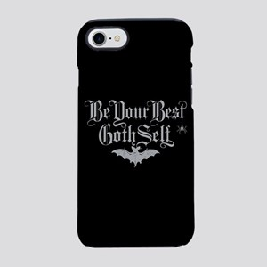 Be Your Best Goth Self iPhone 7 Tough Case