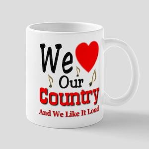 We Love Our Country Mug