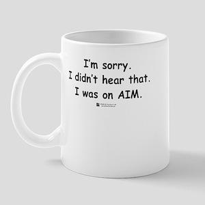 I'm on AIM -  Mug