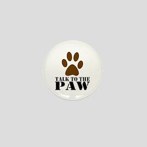 Talk to the Paw Mini Button