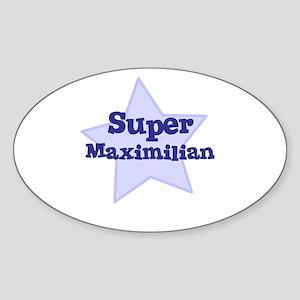 Super Maximilian Oval Sticker