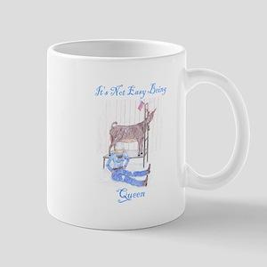It's Not Easy Being Queen Mug