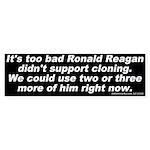 Reagan Clone (Bumper Sicker)