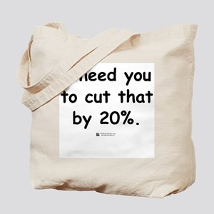 Cut by 20% -  Tote Bag