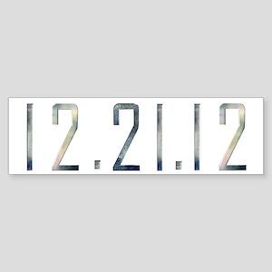 12.21.12 Bumper Sticker