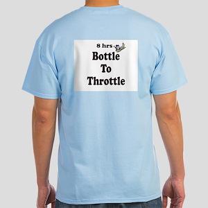 8hrs Bottle To Throttle Light T-Shirt