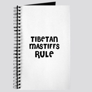 TIBETAN MASTIFFS RULE Journal