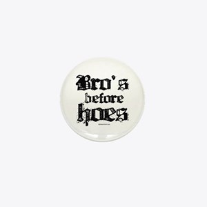 Bro's before Hoes - Mini Button