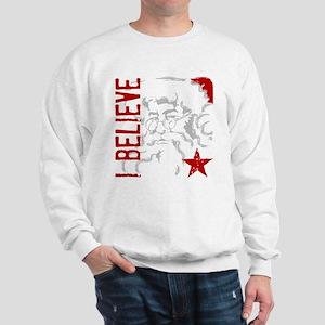I Believe Sweatshirt