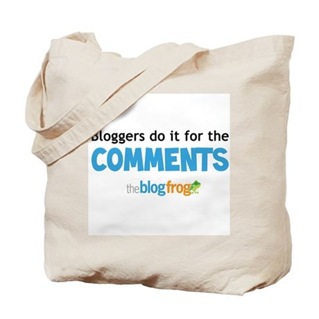 Bloggers do it for the commen Tote Bag