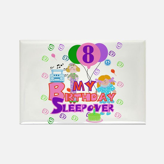 8th Birthday Sleepover Rectangle Magnet
