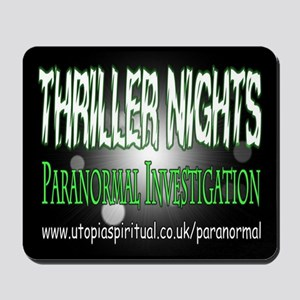 ...T.N Paranormal Team 2... Mousepad