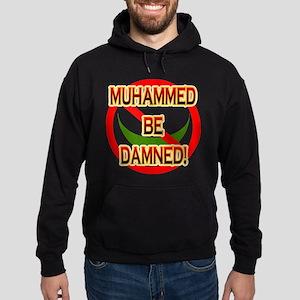 MUHAMMED BE DAMNED! Hoodie (dark)