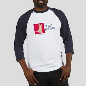 I'm Your Best Friend(Cat) Baseball Jersey