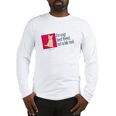 I'm Your Best Friend(Cat2) Long Sleeve T-Shirt