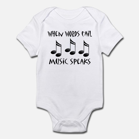 Words Fail Music Speaks Infant Bodysuit