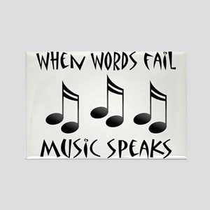 Words Fail Music Speaks Rectangle Magnet