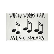 Words Fail Music Speaks Rectangle Magnet
