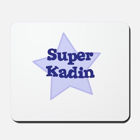 Super Kadin Mousepad