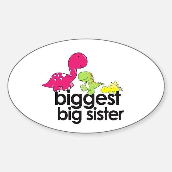biggest big sister dinosaur shirt Oval Decal