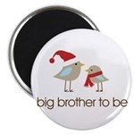 birdie big brother t-shirts christmas Magnet
