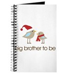 birdie big brother t-shirts christmas Journal