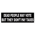 Dead People May Vote But Bumper Sticker
