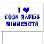 I Love Coon Rapids Winter Yard Sign